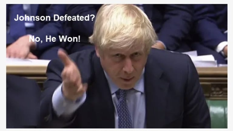 Ignore the Nonsense Reporting: Boris Johnson was Not Defeated, He Won Big Time