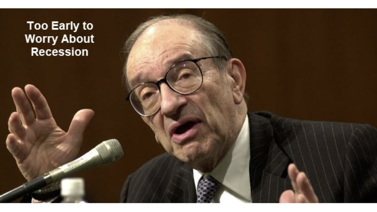 Good Reason to Expect Recession: Greenspan Doesn't