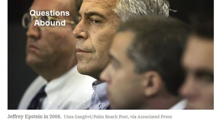 Jeffrey Epstein Commits Suicide: Questions Abound
