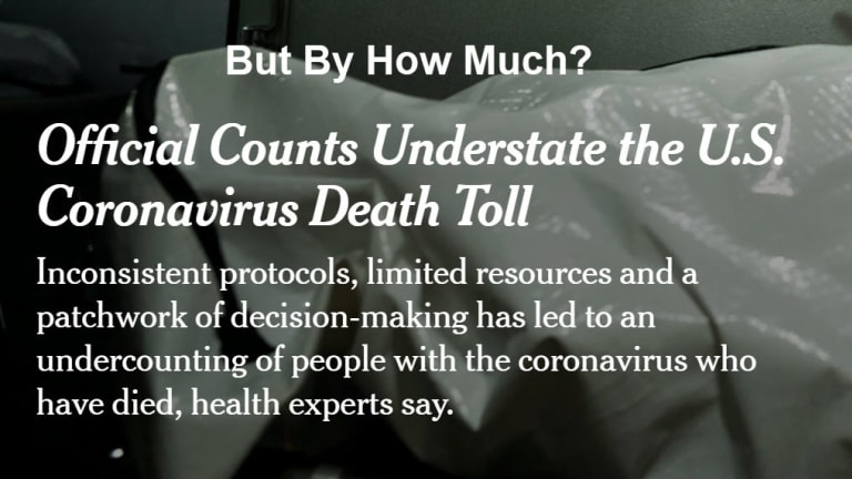 Coronavirus Deaths: How Badly Undercounted Are They?
