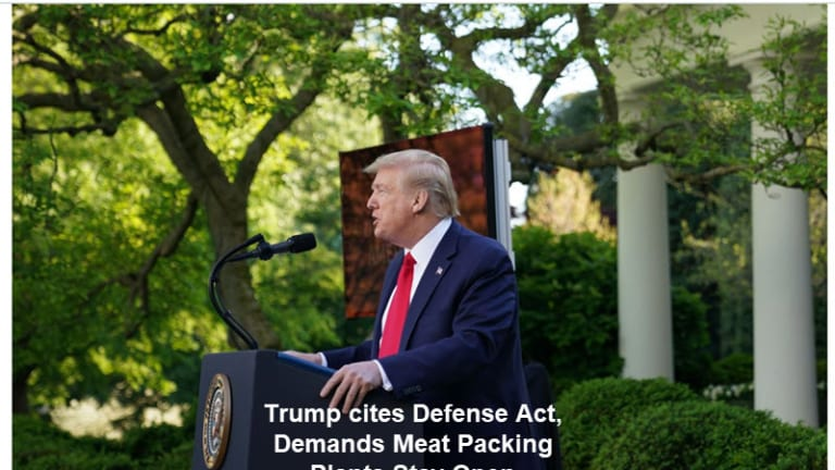 Trump Orders Meat Packing Plants to Stay Open