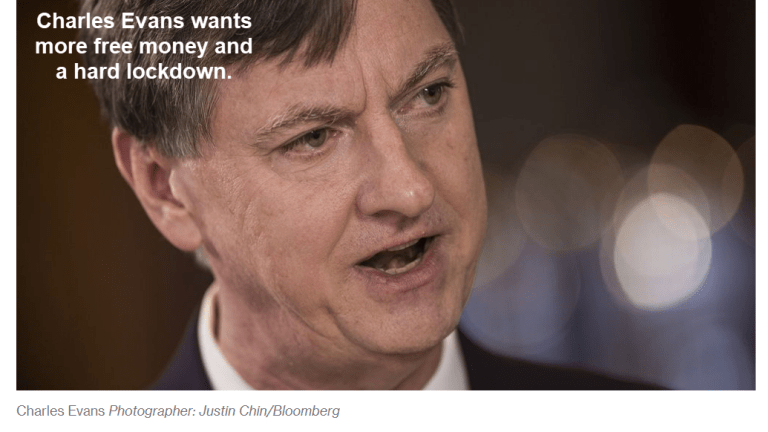 Yet Another Fed President Supports More Free Money and a Covid Lockdown