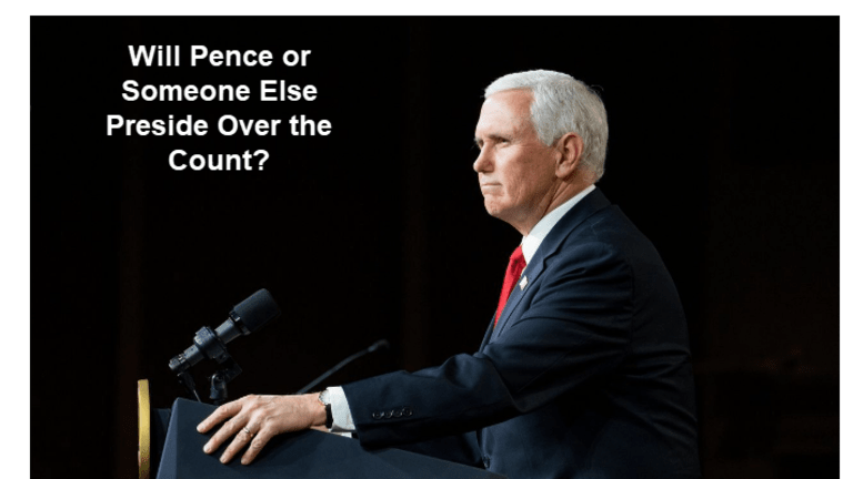 Will Pence or Someone Else Preside Over the Electoral Count on Wednesday?