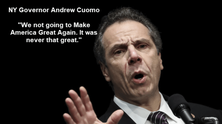 """Dumbest Political Comment Ever: N.Y. Gov. Cuomo: """"America was Never that Great"""""""