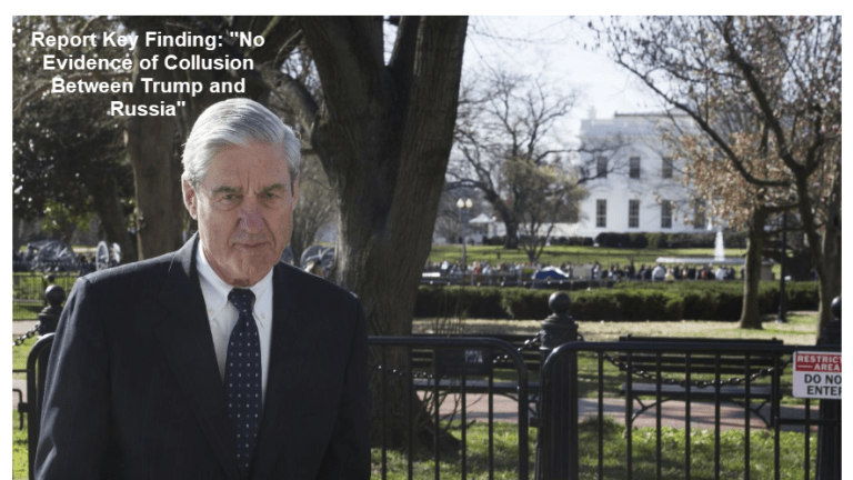 """Mueller Report Synopsis: """"No Evidence of Collusion Between Trump and Russia"""""""