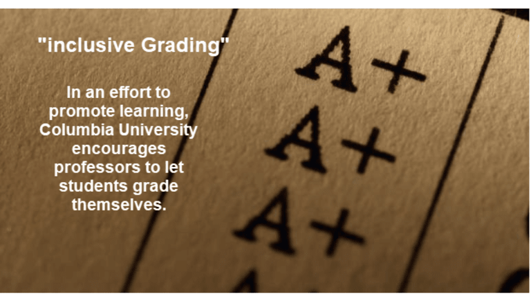 Columbia University Promotes Letting Students Grade Themselves