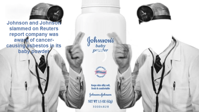 Johnson and Johnson Slammed on Report it Knew its Baby Powder Contains Asbestos