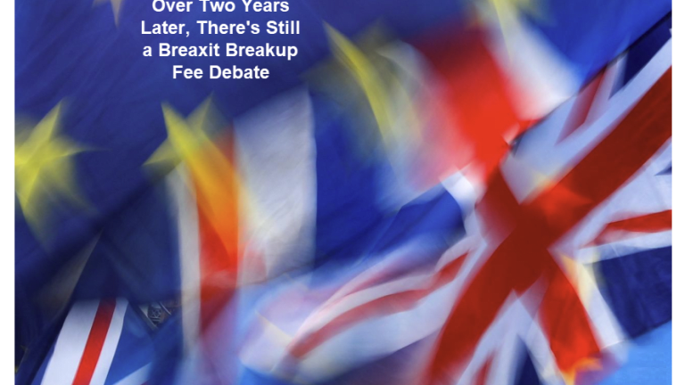 Debate Over Brexit Fee: Would Nonpayment Constitute Default? Who Owes Whom?