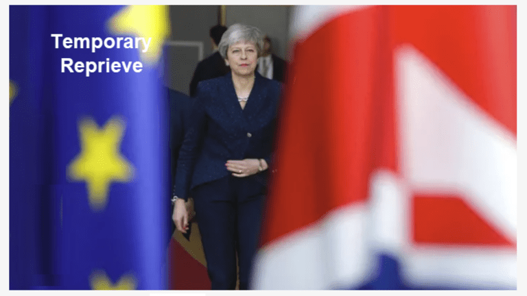 Two-Week Can-Kicking Extension to April 12 if No Deal, May 22 With Deal
