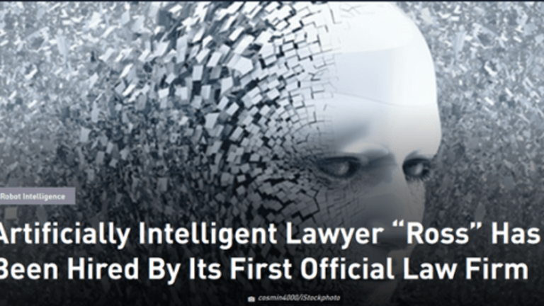 """Law Firm Hires """"Ross"""" An Artificial Intelligence Lawyer"""