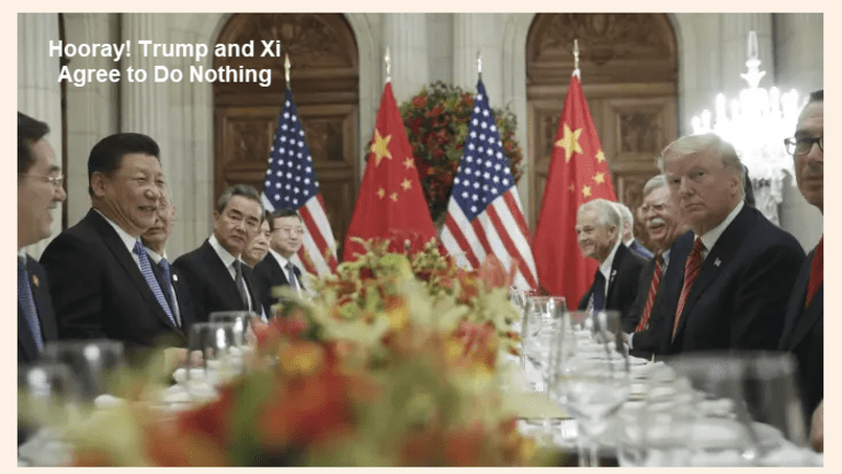 Hooray! Trump and Xi Agree to Do Nothing