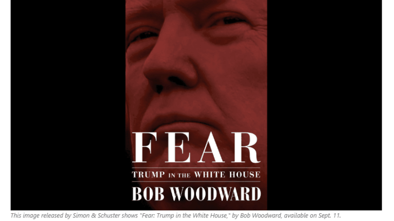 """""""Fear"""": Woodward's New Book Provides Shocking Details On Trump Admin Fiascos"""
