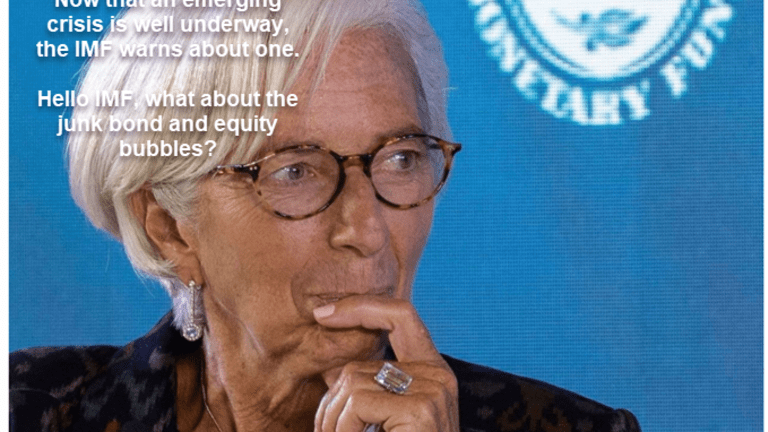 """IMF Warns About Emerging Markets: Hello """"Always Late"""" IMF, Global Crisis Coming"""