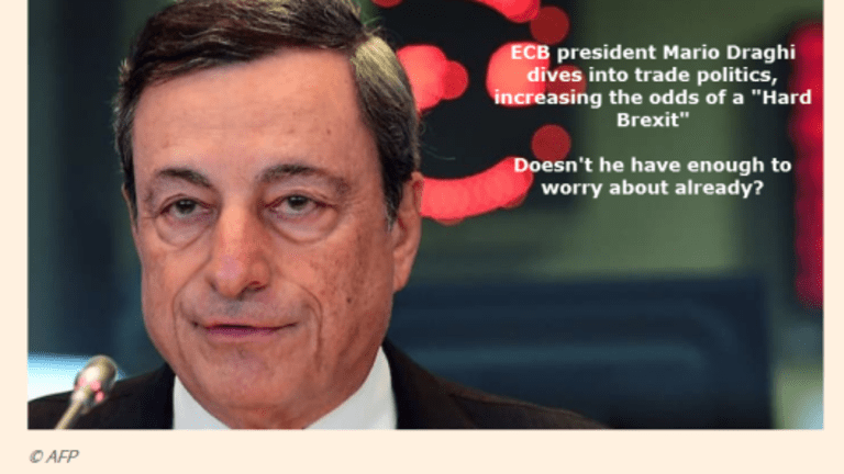 Draghi Increases Risk of Global Trade Collapse With Brexit Tough Talk