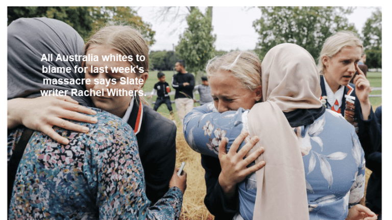 Nonsensical Idea of the Day: All Whites to Blame for New Zealand Massacre