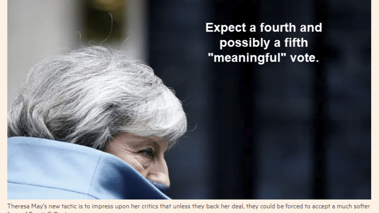 """Expect 4th or 5th """"Meaningful"""" Vote and a """"Conditional"""" Extension"""
