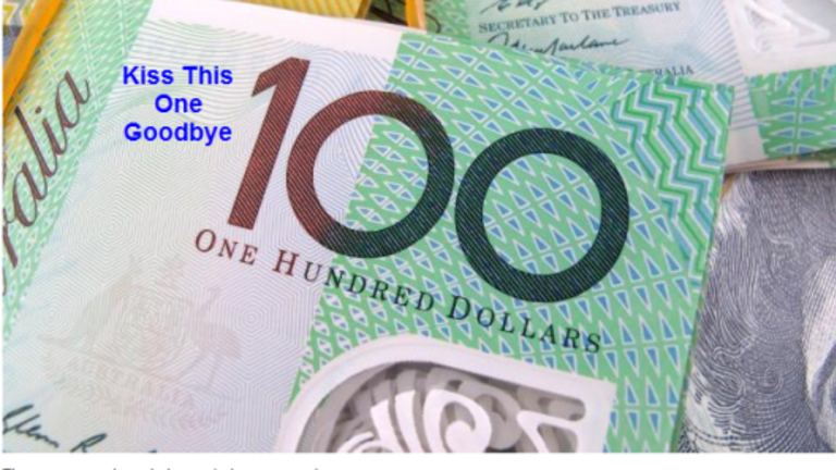War On Cash Escalates: Australia Proposes Ban on $100 Bill; No Cash Within 10 Years?