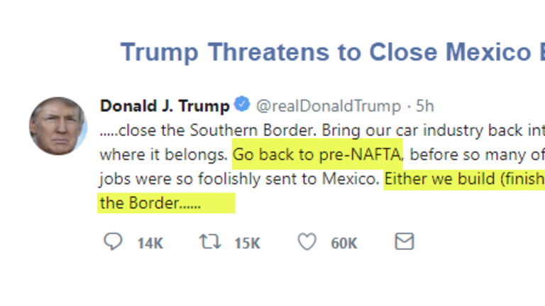"""Trump Threatens to Close Border """"Entirely"""" and Return to """"Pre-NAFTA"""" if No Wall"""