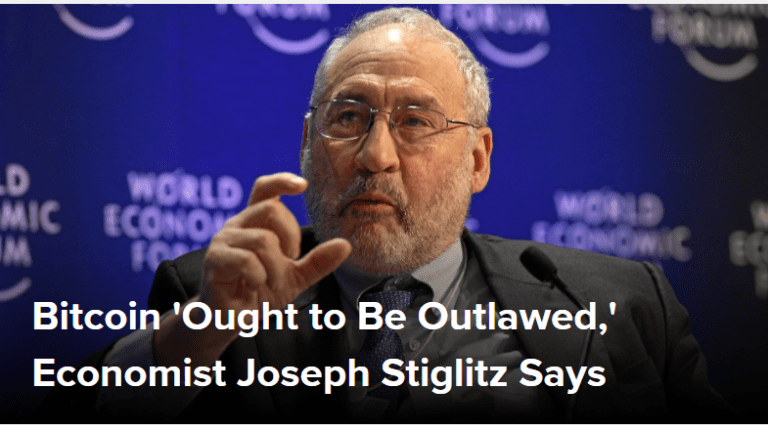 """Idiotic Comment of the Day: """"Bitcoin Ought to Be Outlawed"""" Stiglitz"""