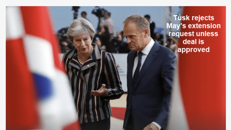 EU Tells UK Short Extension Only if UK Accepts the Deal, Rumors of May Resigning