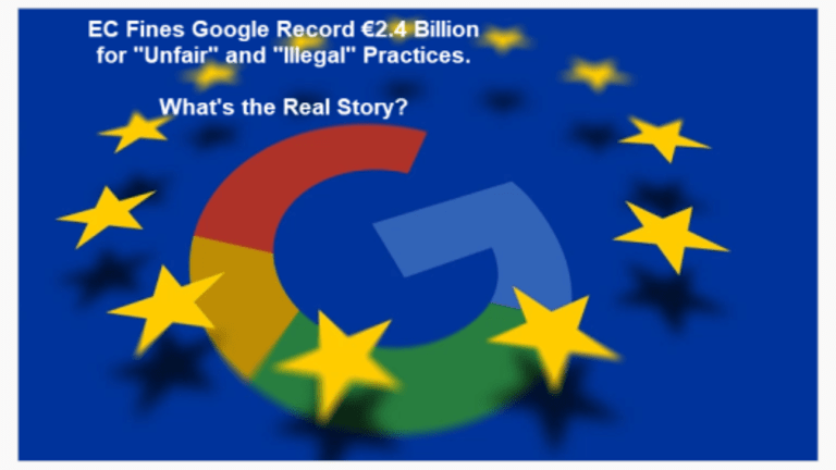 Any Edge is Unfair! EU Witch Hunt Group Fines Google Record €2.4 Billion
