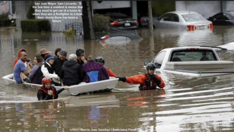 14,000 Evacuate San Jose; Massive Flooding in Numerous Northern CA Areas: Don't Blame Global Warming