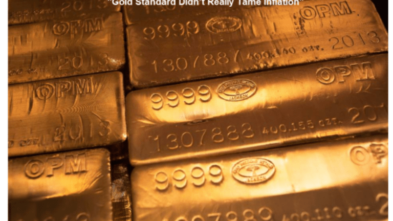 """Bogus Fed Research Claim: """"Gold Standard Didn't Really Tame Inflation"""""""