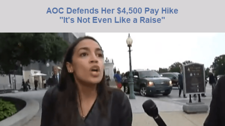 """AOC Defends $4,500 Pay Hike For Herself: """"It's Not Even Like a Raise"""""""