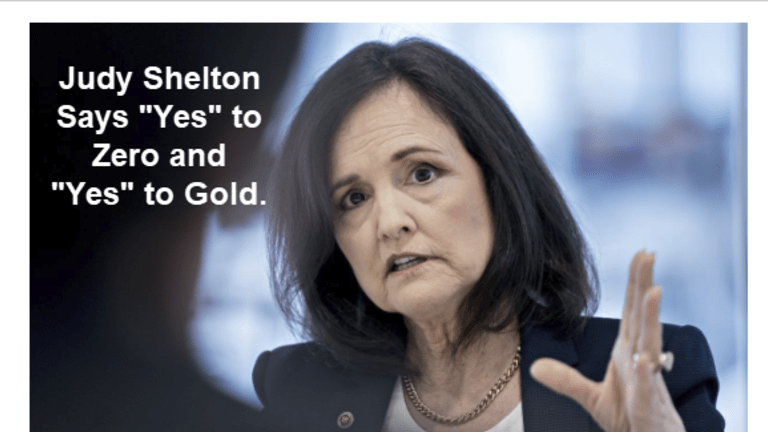 """Trump Fed Nominee Judy Shelton Says """"Yes"""" to 0% Interest Rates and """"Yes"""" to Gold"""