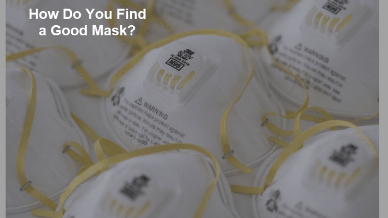 Good Masks Are Critical, But How Do You Find Them?