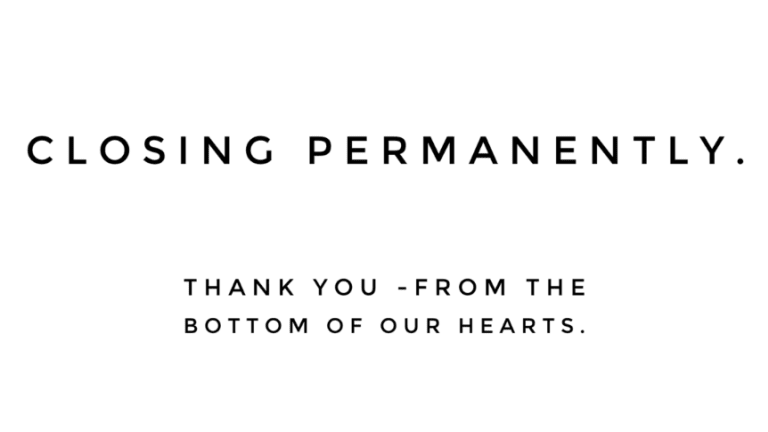 """Closing Permanently """"Thank You From the Bottom of Our Hearts"""""""