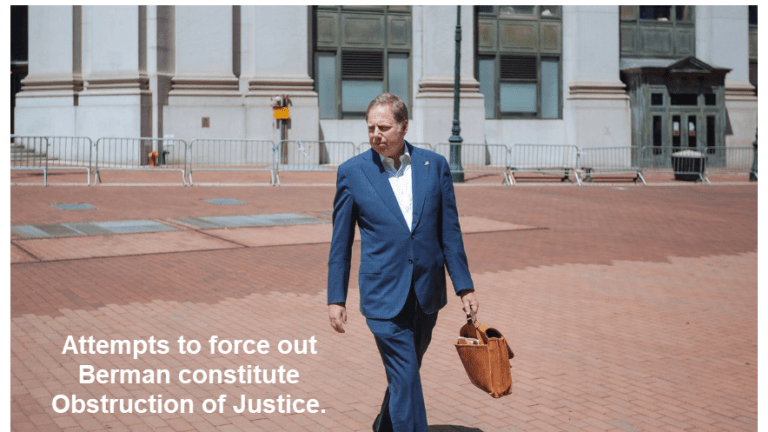 Trump's Firing of Berman is of Obstruction of Justice, But Berman Just Stepped Down
