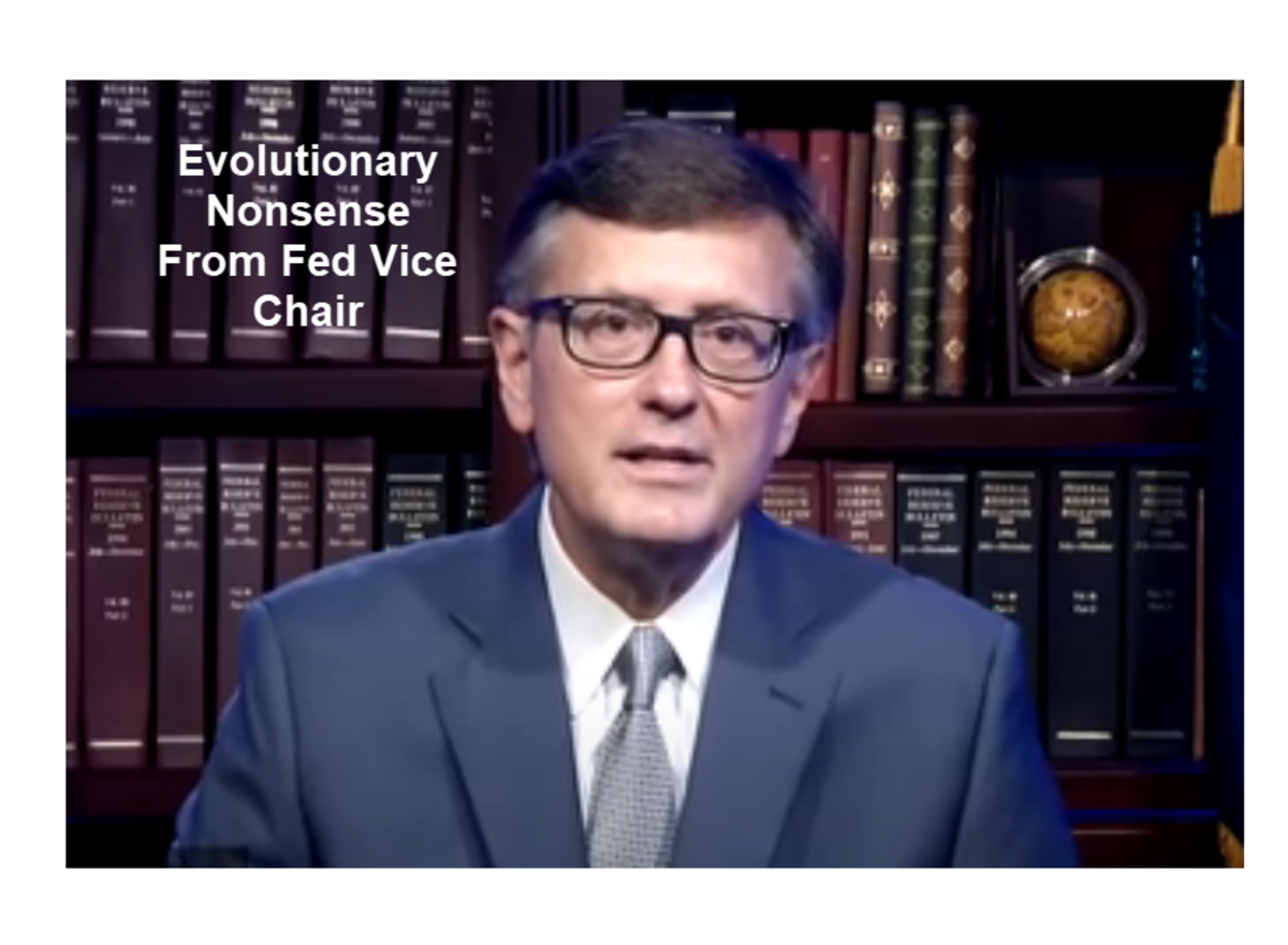 Evolutionary Nonsense From Fed Vice Chair