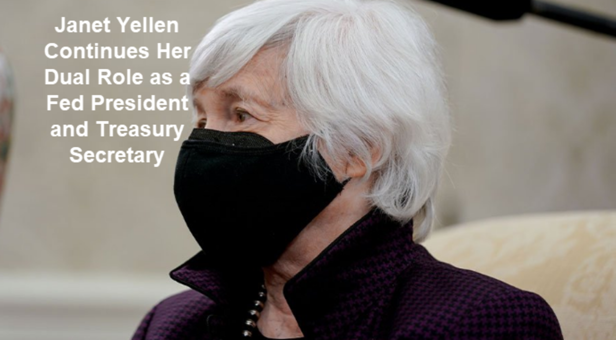 Janet Yellen Continues Her  Dual Role