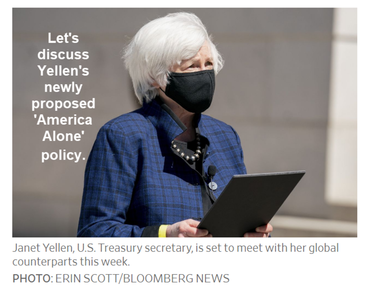 Let's discuss  Yellen's newly proposed 'America Alone' policy