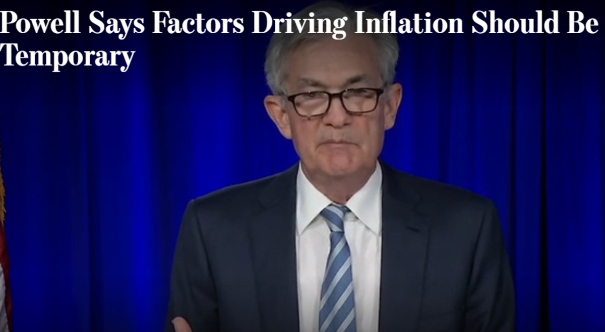 Powell Says Factors Driving Inflation Should Be Temporary