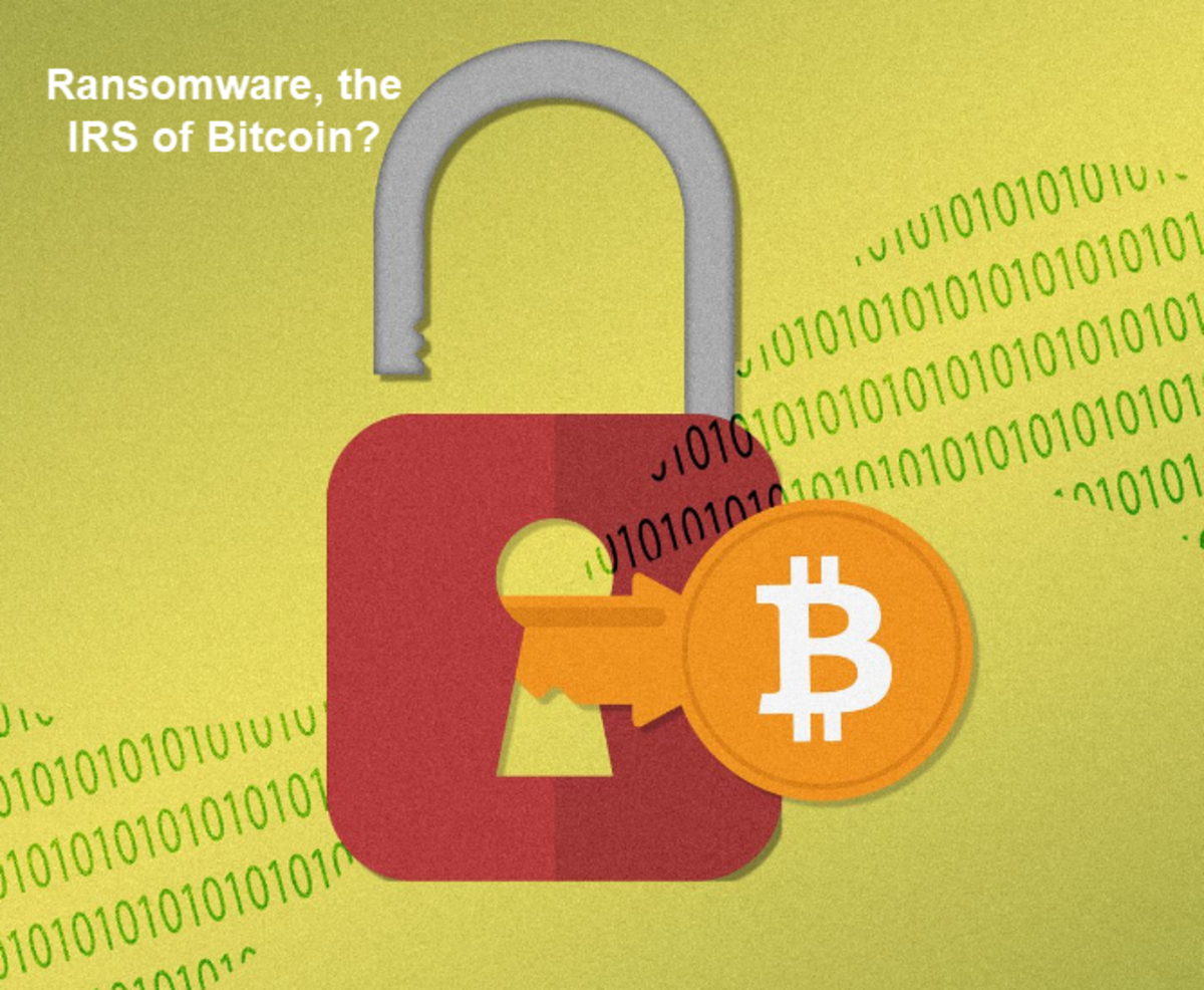 Ransomware the IRS of Bitcoin